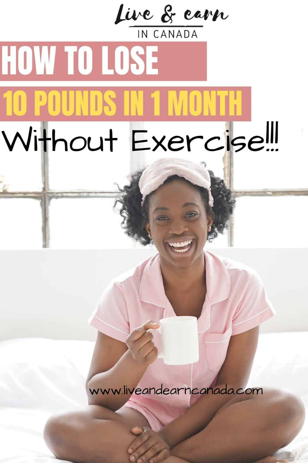 how to lose 10 pounds in a month without exercise. Here is how to lose 10 pounds in a month without exercise #10pounds