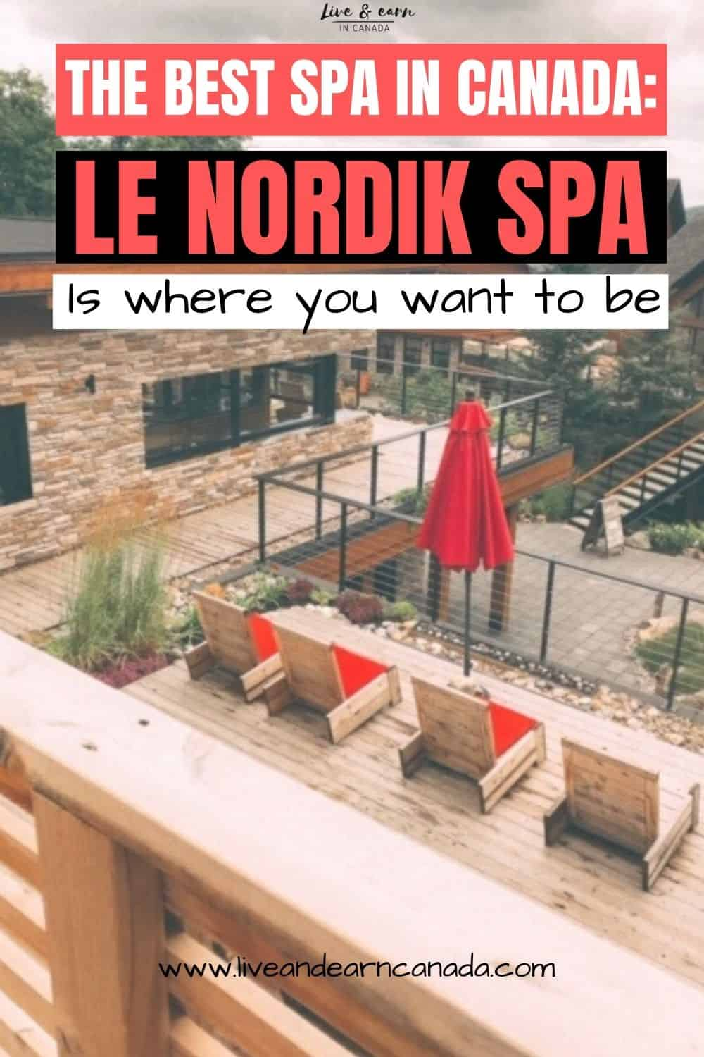 Le Nordik Spa in Ottawa is one of the largest spa in North America. Here is how to have a good time and relaxing time at the best Spa in Ottawa #Ottawaspa #Gatineauspa
