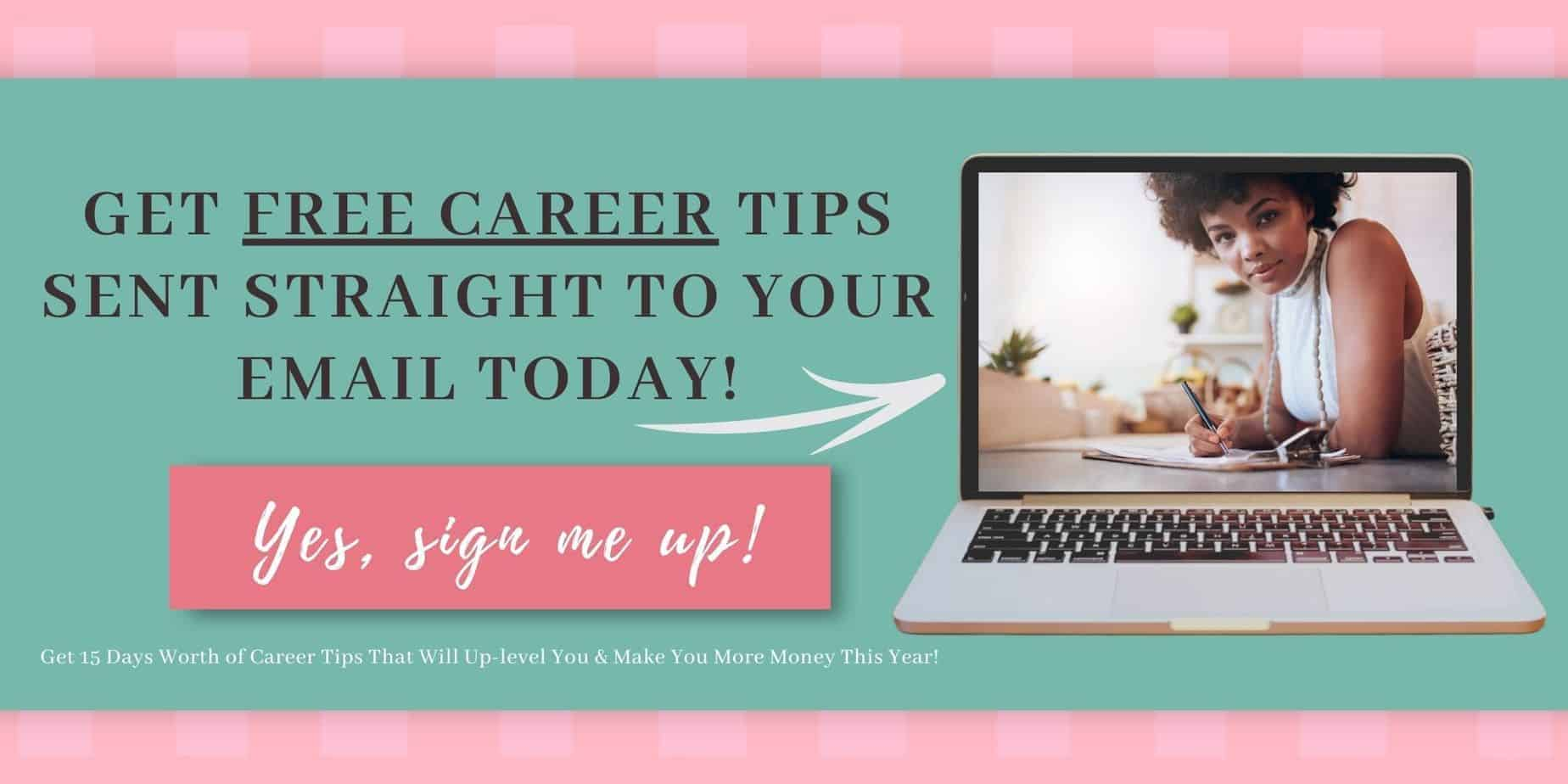 career tips sent to your email