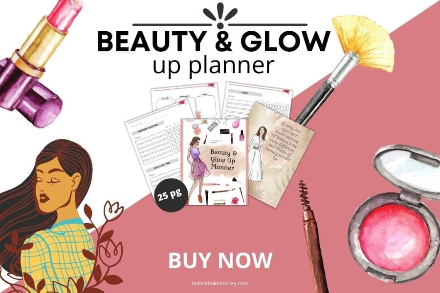 Don't forget to grab this beauty planner to help you plan your beauty routine.
