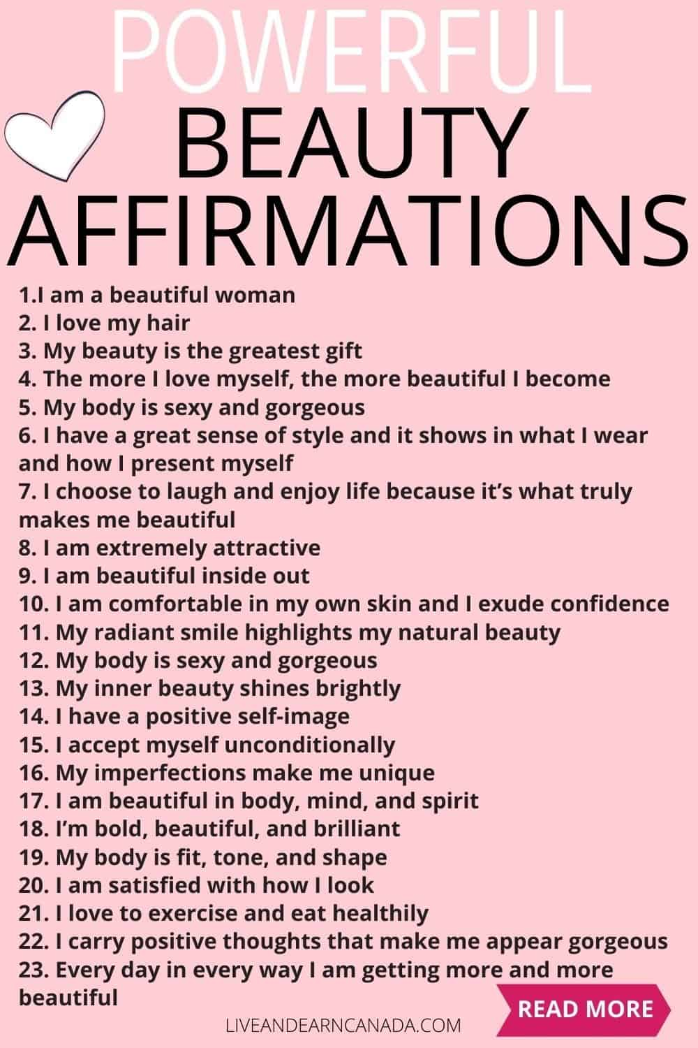40 Powerful beauty affirmations to enhance your beauty. Beauty affirmations will make you beautiful. We all are indeed beautiful from the inside but our real beauty is covered with the dust and grime of wrong thoughts, wrong deeds, etc.