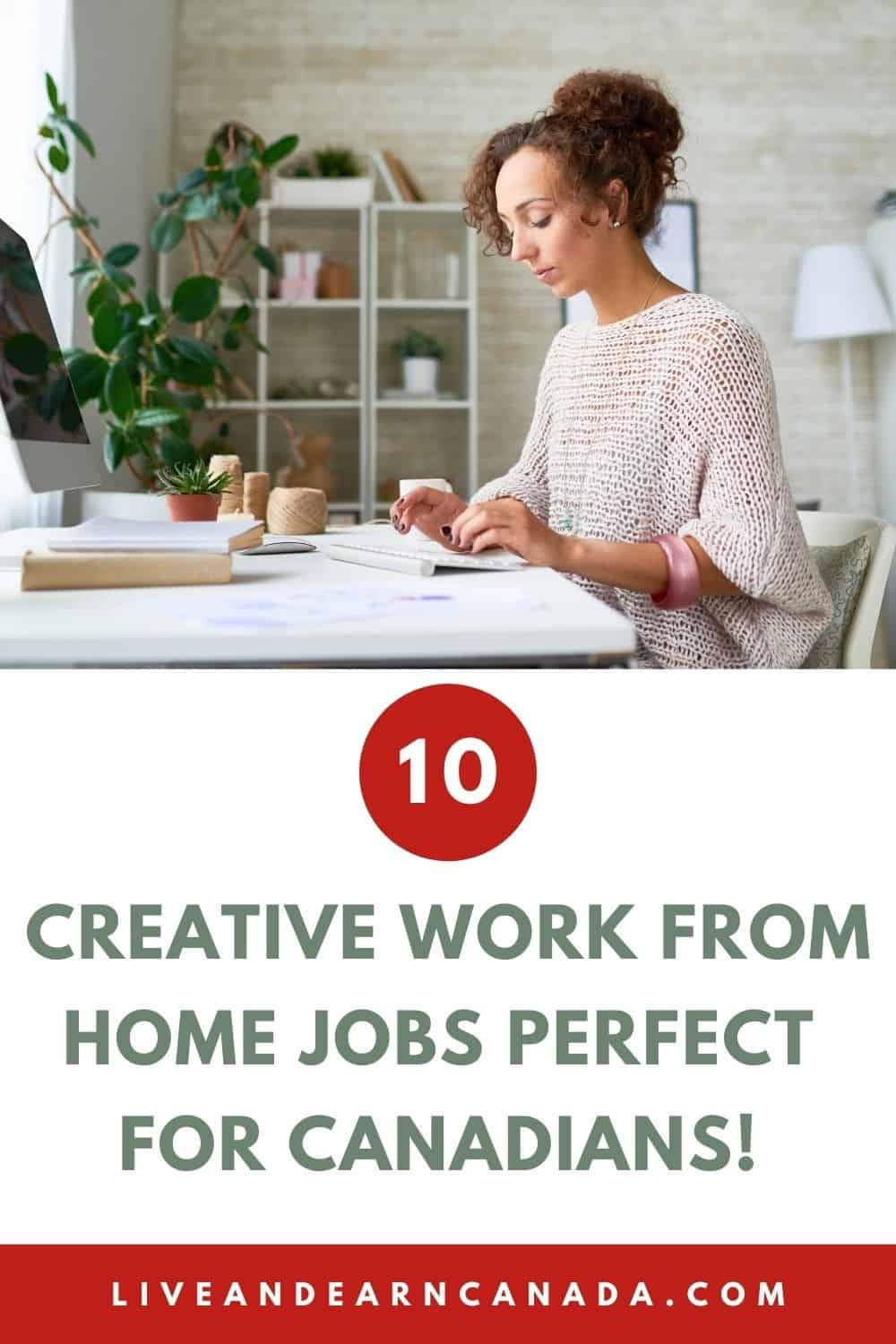 10 Profitable Work From Home Jobs for Canadians in 2021