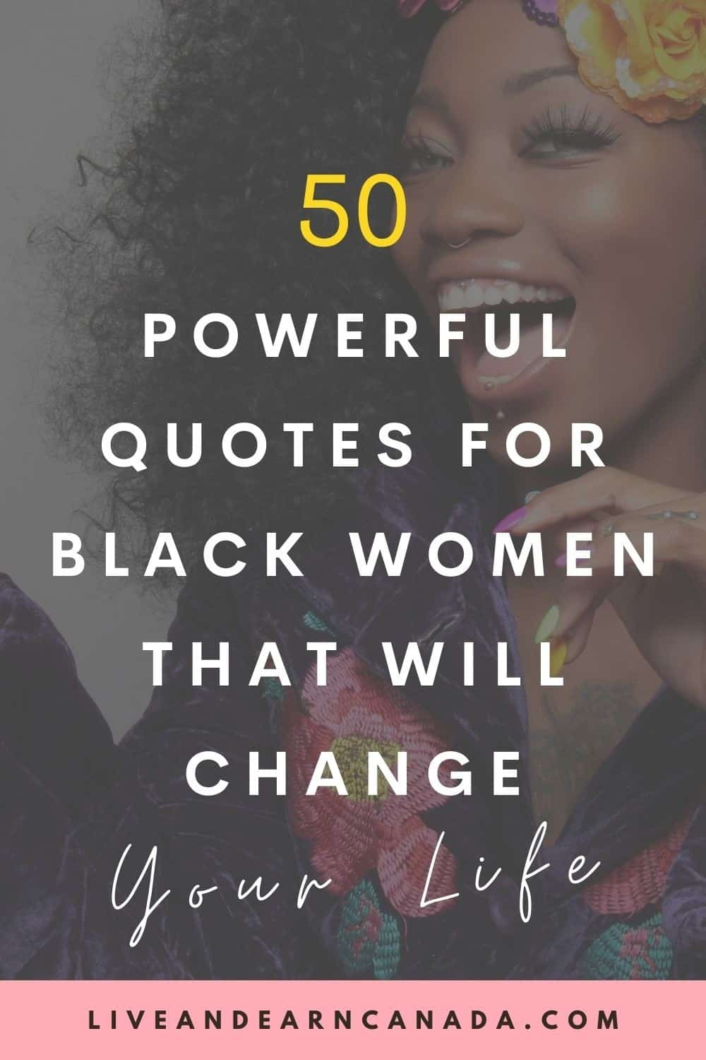 Powerful quotes for women of colour! 50 Inspirational Strong Women Quotes! Here is a list of the best quotes to motivate black women! 50 Quotes About Hope and Strength From Famous Black Women and regular black women!