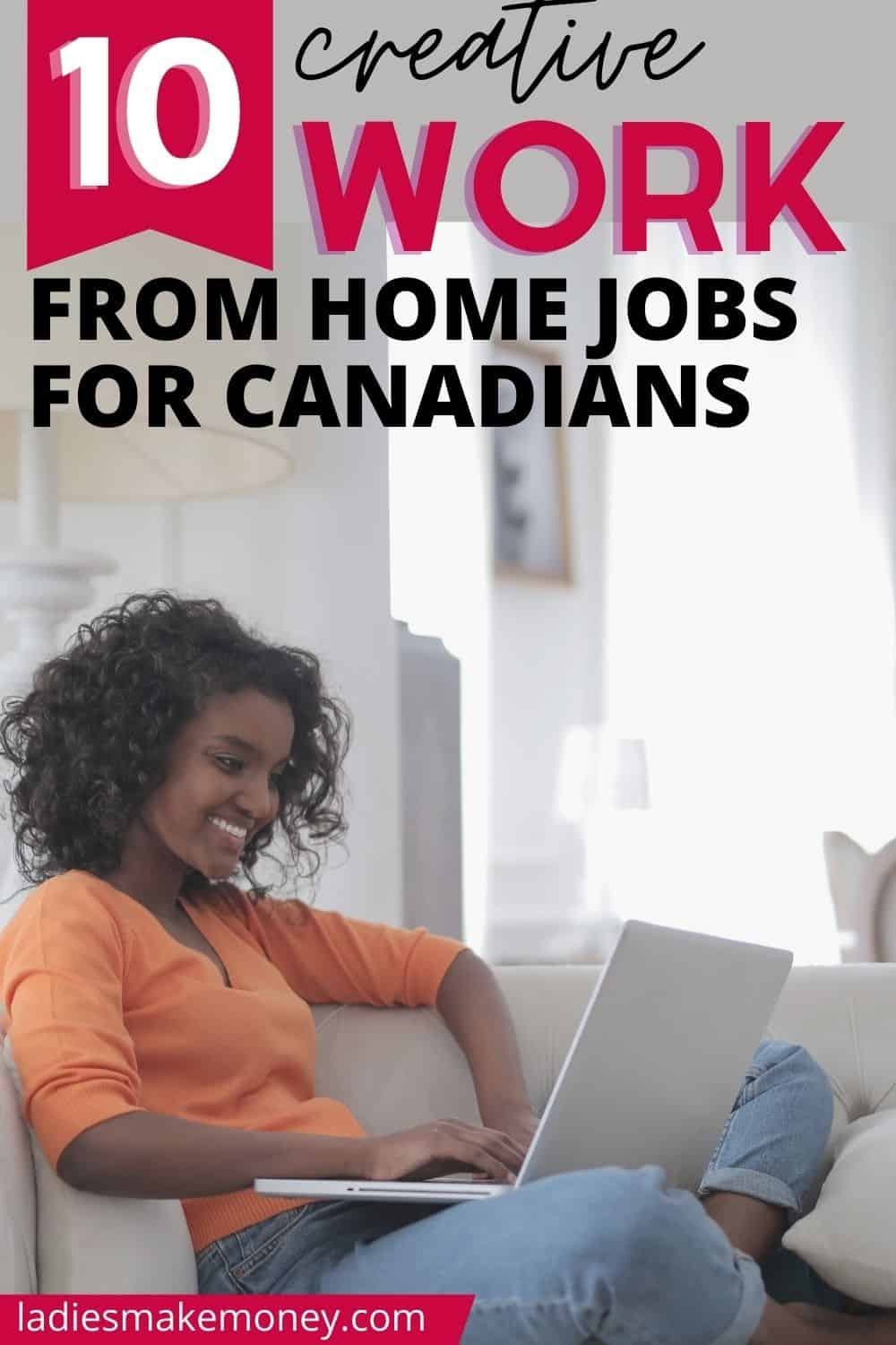 Creative Work From Home Jobs In Canada! Home jobs are not just limited to the United States - there are many legitimate work from home jobs in Canada as well. Here is a list of profitable work from home jobs for Canadians to try out this year. Here is how to work from home in Canada, legit work from home jobs in Canada, work from home jobs in Canada guide