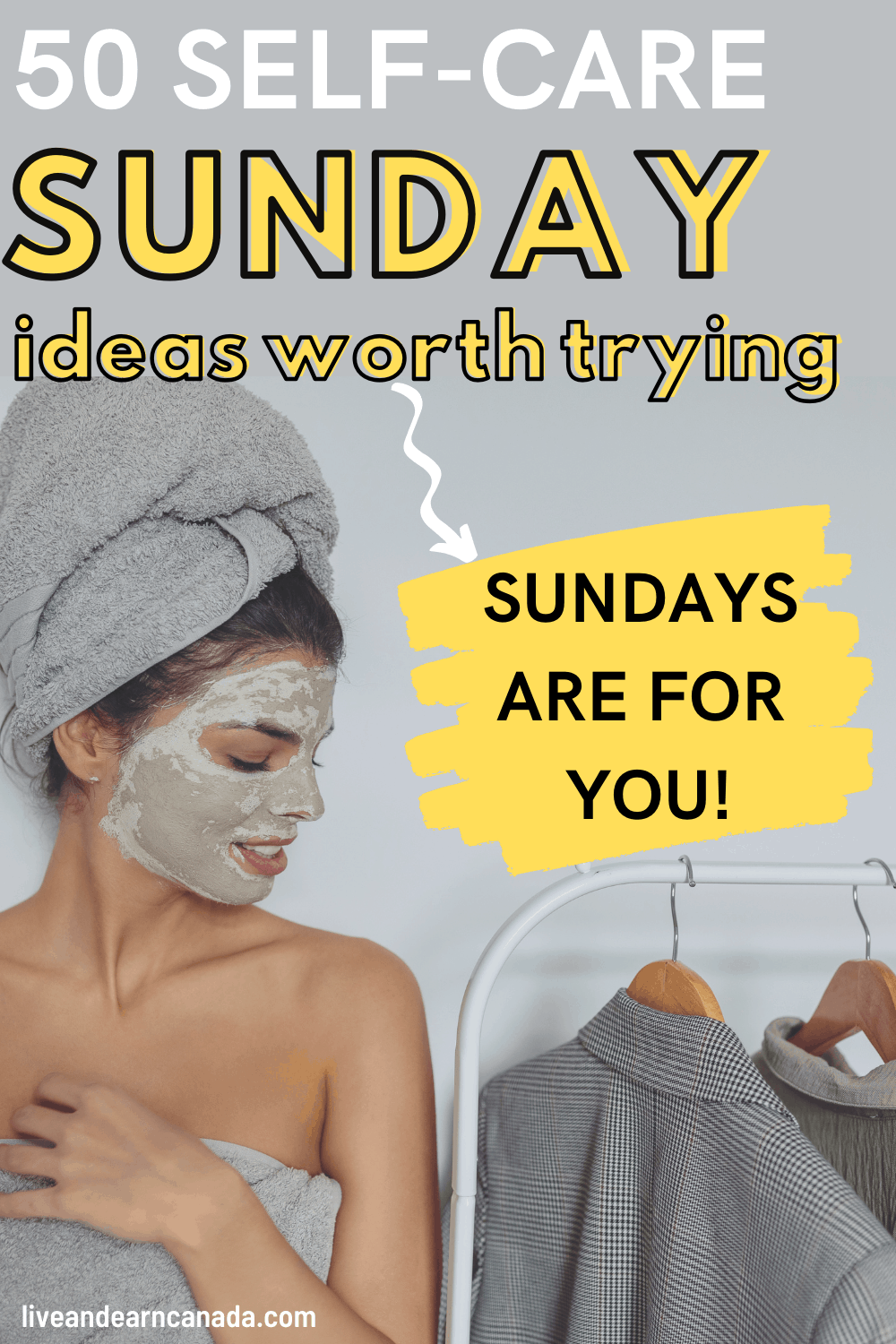 50 Self care ideas to makeup the best possible SELF CARE ROUTINE | Live and earn in Canada. Looking to have the best self-care sunday then this self-care sunday routine is absolutely made for you. Super easy and practical! The perfect self-care sunday ideas for calming down and kick starting your upcoming week! #selfcare #selfcareroutine #selfcaresunday