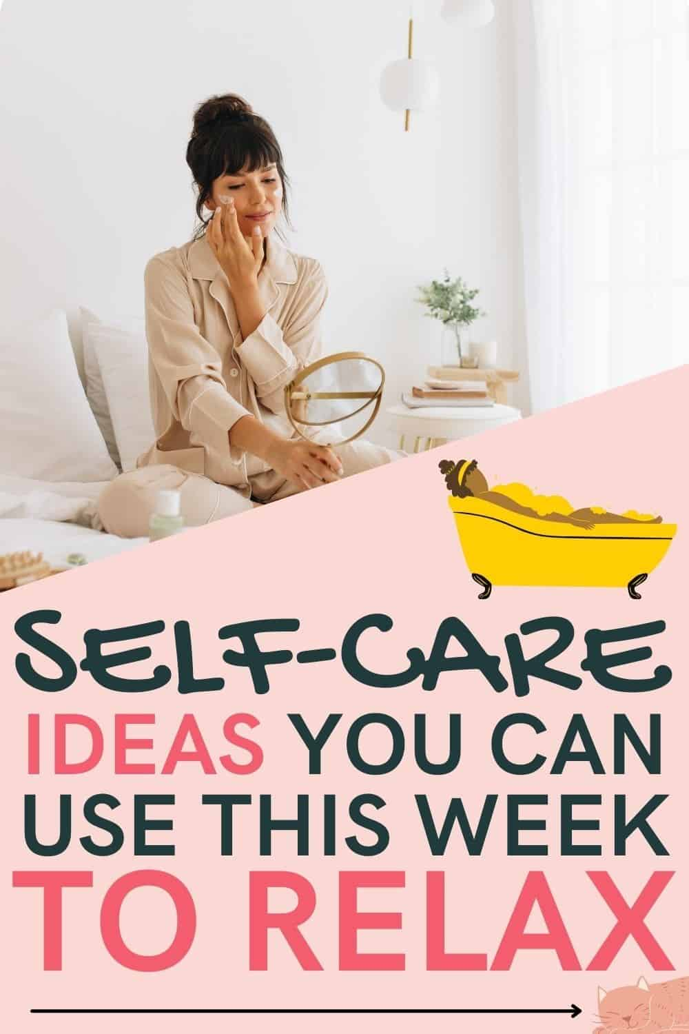 50 best self-care ideas. How to practice self-care daily. The best self-care ideas for a bad day. 50 Self-Care Sunday Activities and Ideas - activities and ideas for a self care Sunday routine to slay your entire week. Get motivation monday by engaging in self care on Sunday.